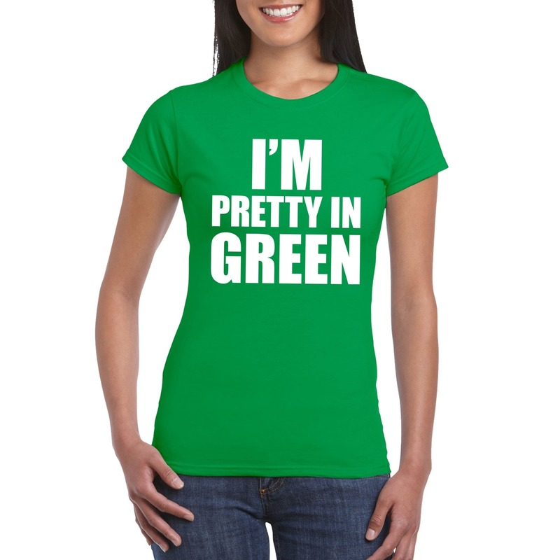 I'm pretty in green t shirt groen dames